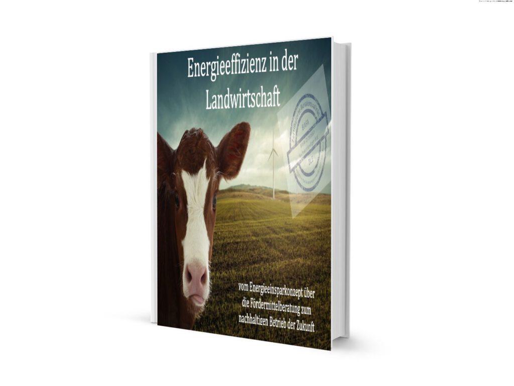 Das Cover des eBook Ratgebers 'Energieeffizienz in der Landwirtschaft' von Michael Wühle