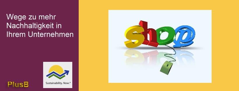 Das Bild zeigt das Logo für den Nachhaltigkeits-Shop von PlusB Consulting - Michael Wühle